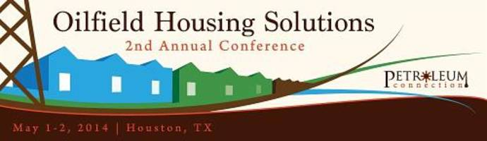 The Petroleum Connection Releases Agenda for 2nd Annual Oilfield Housing Solutions Conference at Minute Maid Park in Houston on May 1 & 2